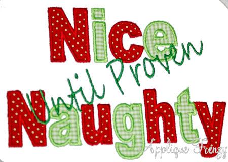 Nice Until Proven Naughty Applique Design-