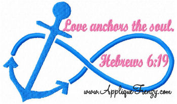 Love Anchors the Soul Embroidery Design-