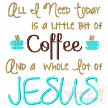 A Whole lot of Jesus Embroidery Design-jesus, coffee