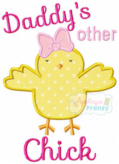 Daddy's other Chick Applique Design-easter, chick, newborn, bunny, applique, baby girl