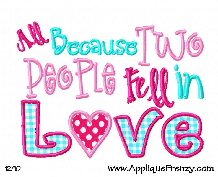 All Because Two People Fell in Love HORIZONTAL  Embroidery Design-valentine, love, heart, cupid