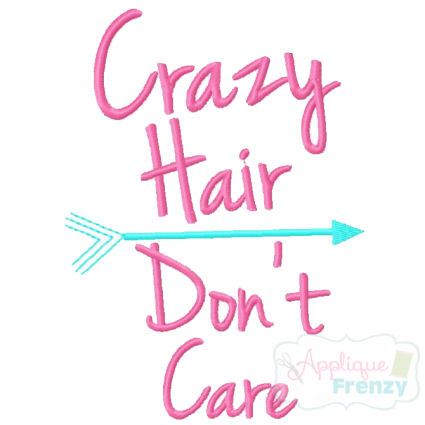 Crazy Hair Don't Care Embroidery Design-crazy hair don't care, crazy, i woke up this way