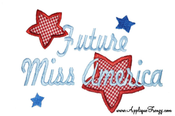 Future Miss America Applique Design-patriotic, pageant, miss america, july 4th, fourth of july, usa, united states, independence day.
