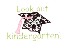 Look out Kindergarten Graduation Cap Applique Design-