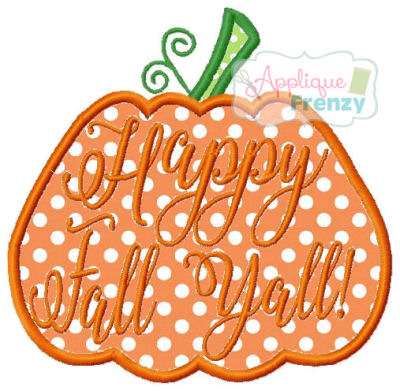 Pumpkin Happy Fall Y'all Applique Design-pumpkin, happy fall, y'all, fall, pumpkin patch