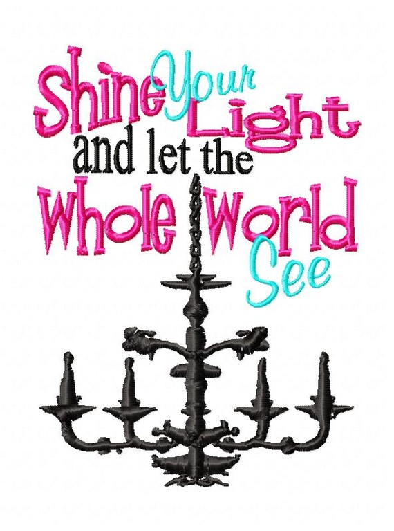 Shine Your Light Verticle Design